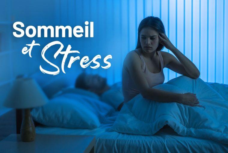 Sommeil et Stress